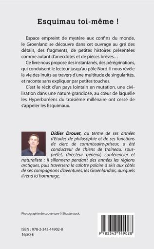 Esquimau Toi Même Fragments Du Pôle Nord Didier Drouet