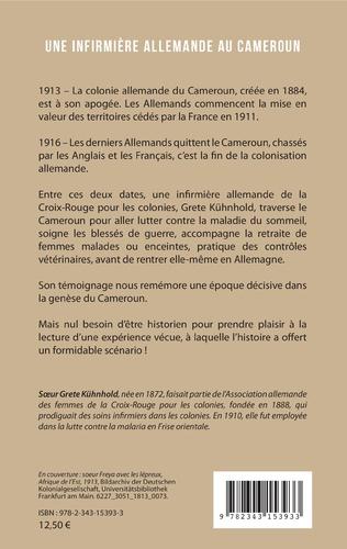4eme Une infirmière allemande au Cameroun 1913-1916