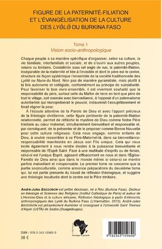 4eme Figure de la paternité-filiation et l'évangélisation de la culture des Lyele du Burkina Faso Tome 1
