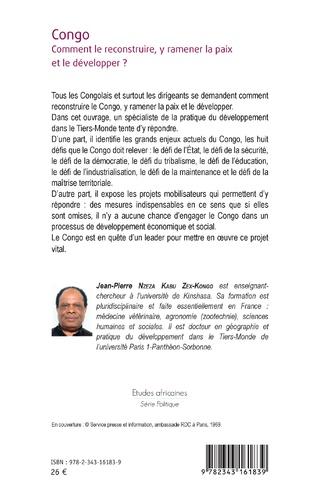 4eme Congo Comment le reconstruire, y ramener la paix et le développer ?