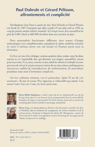 4eme Paul Dubrule et Gérard Pélisson, affrontements et complicité