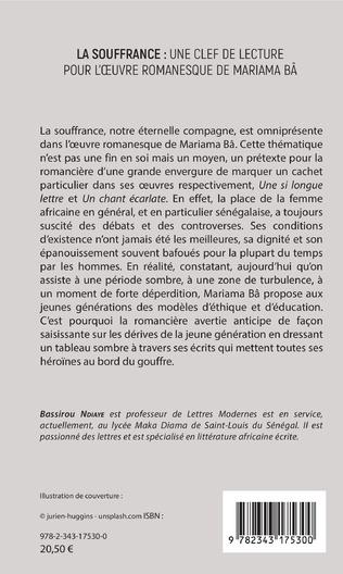 4eme La souffrance : une clef de lecture pour l'oeuvre romanesque de Mariama Bâ