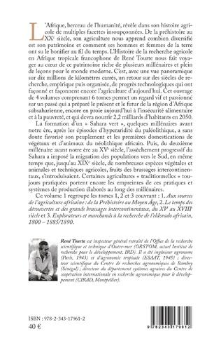 4eme Histoire de la recherche agricole en Afrique tropicale francophone et de son agriculture, de la préhistoire aux temps modernes Volume 1
