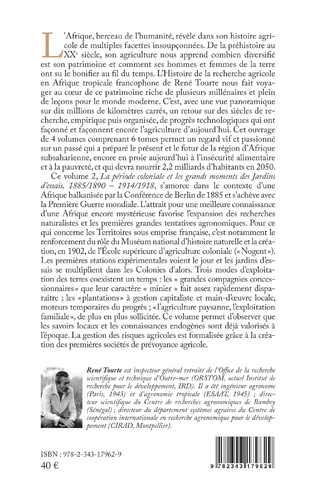 4eme Histoire de la recherche agricole en Afrique tropicale francophone et de son agriculture, de la préhistoire aux temps modernes Volume II
