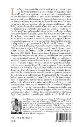 4eme Histoire de la recherche agricole en Afrique tropicale francophone et de son agriclture, de la préhistoire aux temps modernes Volume IV