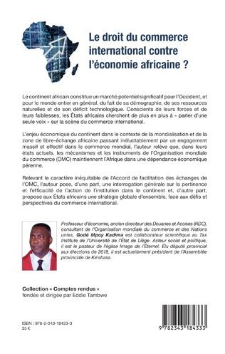 4eme Le droit du commerce international contre l'économie africaine ?