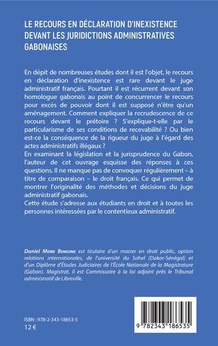 4eme Le recours en déclaration d'inexistence devant les juridictions administratives gabonaises