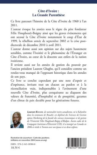 4eme Côte d'Ivoire : La Grande Parenthèse