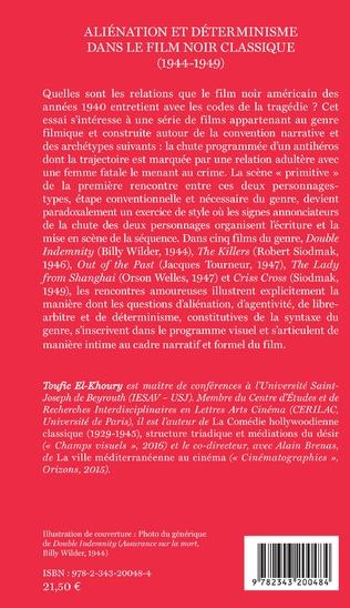 4eme Aliénation et déterminisme dans le film noir classique (1944-1949)