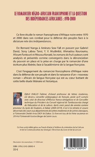 4eme Le romancier négro-africain francophone et la question des indépendances africaines : 1970-2000