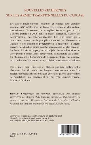 4eme Nouvelles recherches sur les armes traditionnelles du Caucase