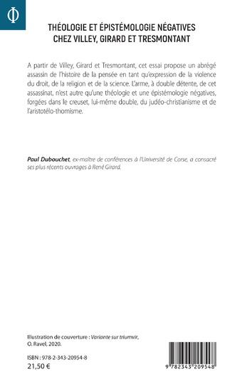 4eme Théologie et épistémologie négatives chez Villey, Girard et Tresmontant