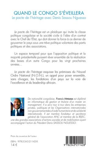 4eme Quand le Congo s'éveillera. Le pacte de l'héritage avec Denis Sassou Nguesso