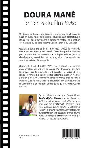 4eme Doura Manè. Le héros du film<em> Bako</em>