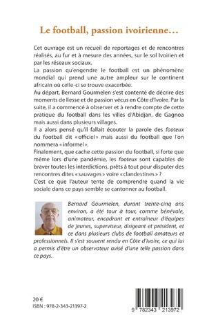 4eme Le football, passion ivoirienne...avec les chroniques de Boris Anselme Takoué