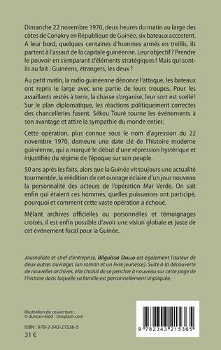 4eme Guinée, 22 novembre 1970. Opération Mar Verde (nouvelle édition)