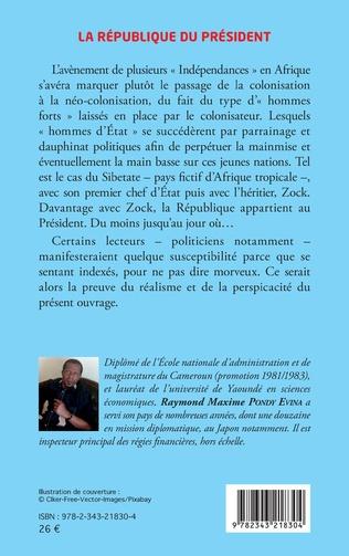 4eme La République du Président. Roman