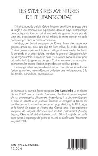 4eme Les sylvestres aventures de l'enfant-soldat. Roman