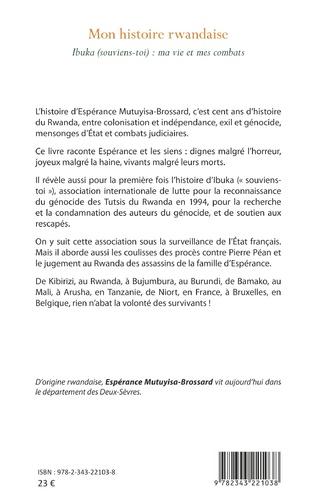 4eme Mon histoire rwandaise. Ibuka (souviens-toi) : ma vie et mes combats
