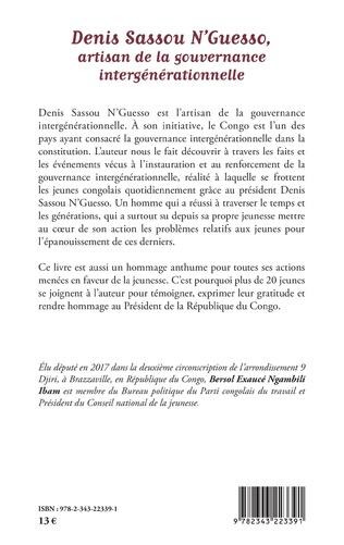 4eme Denis Sassou N'Guesso, artisan de la gouvernance intergénérationnelle