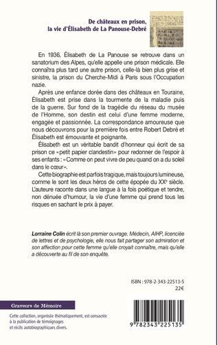 4eme De chateaux en prison, la vie d'Élisabeth de La Panouse-Debré
