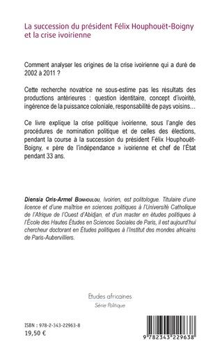 4eme La succession du président Félix Houphouët-Boigny et la crise ivoirienne