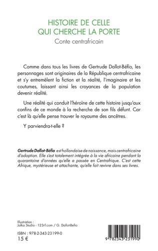 4eme Histoire de celle qui cherche la porte. Conte centrafricain