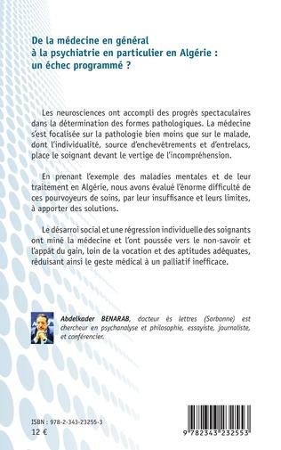 4eme De la médecine en général à la psychiatrie en particulier en Algérie : un échec programmé ?