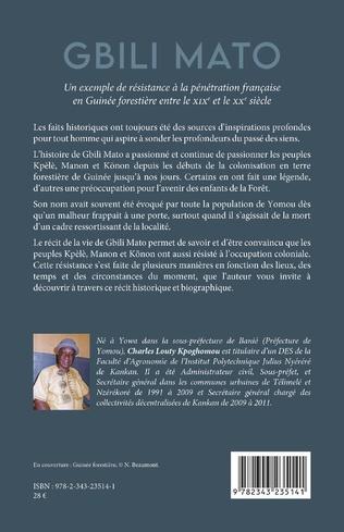 4eme Gbili Mato. Un exemple de résistance à la pénétration française en Guinée forestière entre le XIXe et le XXe siècle