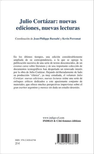 4eme Julio Cortàzar: nuevas ediciones, nuevas lecturas