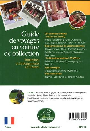 4eme Guide de voyages en voiture de collection 4ème édition