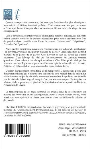 4eme Lecture des quatre concepts fondamentaux de la psychanalyse. Le séminaire XI de Lacan