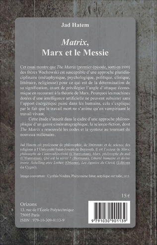 4eme Matrix, Marx et le Messie