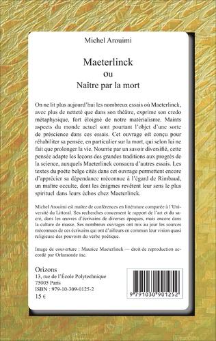 4eme Maeterlinck ou Naître par la mort