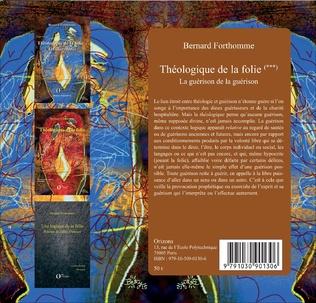 4eme Théologique de la folie (Tome 3)