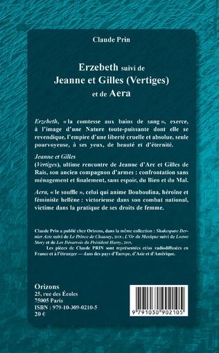 4eme Erzebeth suivi de Jeanne et Gilles (Vertiges) et de Aera